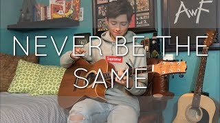 Download Lagu Camila Cabello - Never Be the Same - Cover (fingerstyle guitar) Gratis STAFABAND