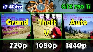 GTA V Gameplay on NVIDIA GTX 750 Ti | High 720p / 1080p / 1440p Split-screen [REAL FPS]