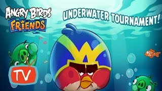 Angry Birds Friends - Underwather Tournament Gameplay - Week 161 All Levels