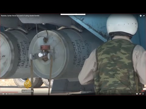 Russian, Syrian forces accused of using cluster bombs