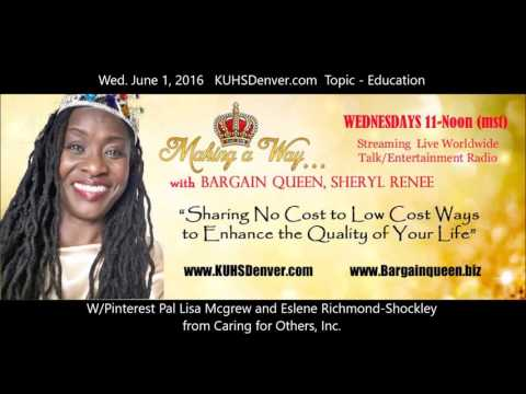 Making a Way w/ BargainQueen KUHSDenver.com FULL SHOW -topic EDUCATION