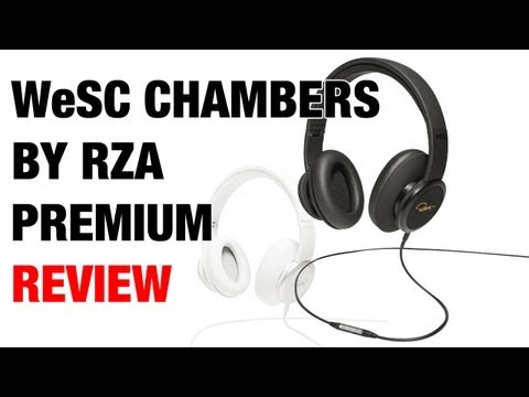 WeSC Chambers by RZA Premium Headphones Review