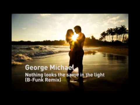 George Michael - Nothing Looks The Same In The Light