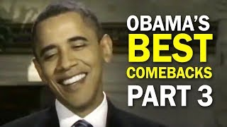 Obama's Best Comebacks and Rebuttal Moments - Part 3