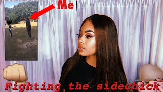 Storytime: FIGHTING THE SIDECHICK?? (I KICKED A PREGNANT GIRL)