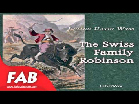 The Swiss Family Robinson part 1/2 Full Audiobook by Johann David WYSS by Action & Adventure Fiction
