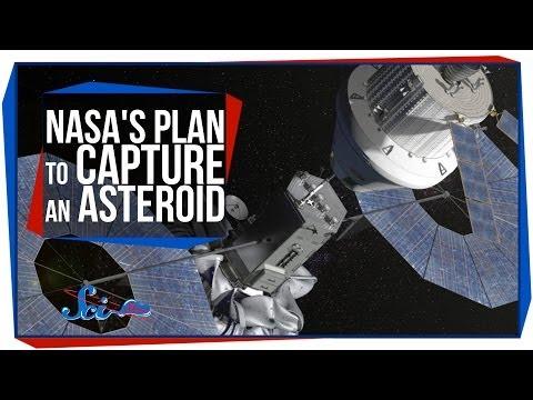 NASA's Plan to Capture an Asteroid