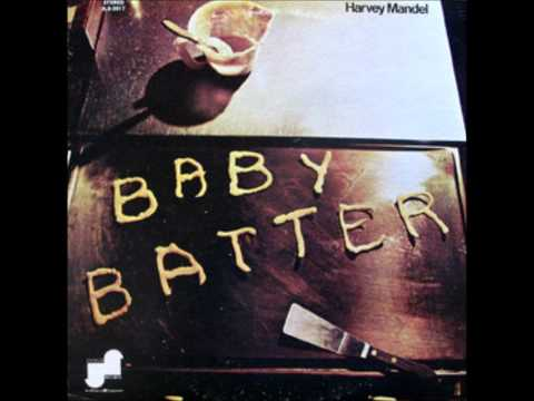 El Stinger-Baby Batter(1970)-Harvey Mandel