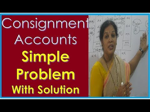 """Consignment Accounts Baisc Problem & Solution"" By Dr.Devika Bhatnagar"