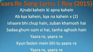 Yaara Re Song Lyrics Roy 2015