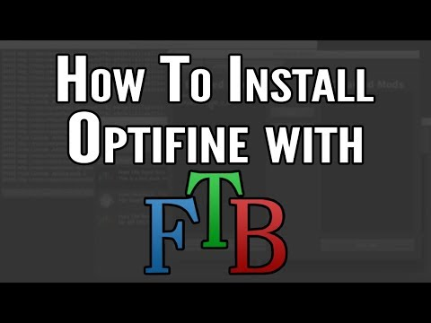 How To Install optifine for Feed The Beast