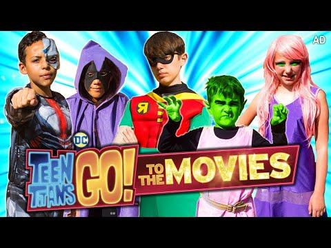 Teen Titans GO! To The Movies – Kids Parody