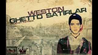 Weston - Ghetto Satırlar (2013)