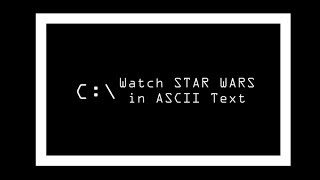 How to watch Star Wars in ASCII in Command Prompt (CMD) in Windows