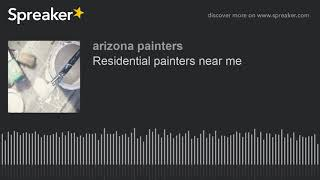 Residential painters near me (made with Spreaker)