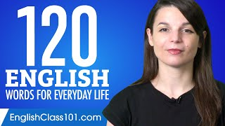120 English Words for Everyday Life - Basic Vocabulary #6