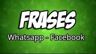 Estados Y Frases Para WhatsApp Facebook Twitter - Graciosas #09