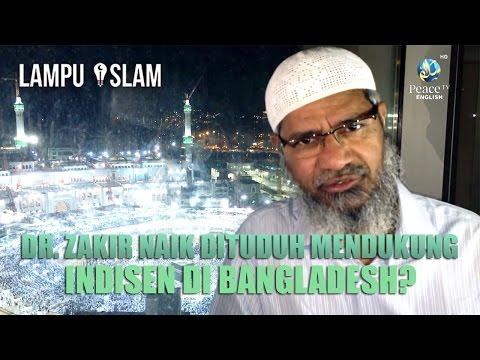 Dr. Zakir Naik Dituduh Mendukung Insiden Di Bangladesh?