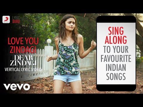 Love You Zindagi - Dear Zindagi|Official Bollywood Lyrics|Jasleen Royal