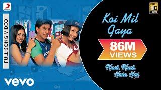 Download Song Koi Mil Gaya - Kuch Kuch Hota Hai |Shahrukh | Kajol | Rani Free StafaMp3