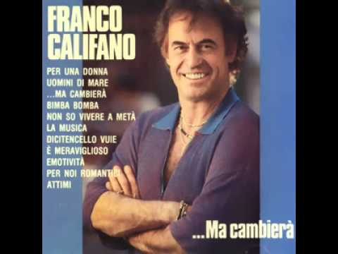 Franco Califano - Dicitencello vuje