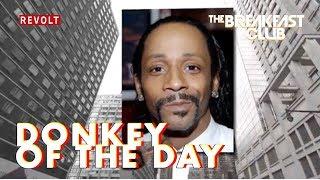 Katt Williams | Donkey Of The Day