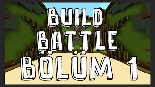Minecraft - BUİLD BATTLE Bölüm #1