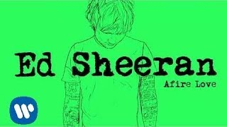 Ed Sheeran - Afire Love [Official Audio]