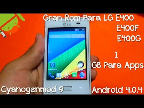 Mejor Rom LG E400 E400G E400F | Cyanogenmod 9 | Android 4.0.4 | 1 GB Para Apps