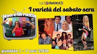 RadioAnimati - Non è la radio - puntata 1 - I varietà del sabato sera