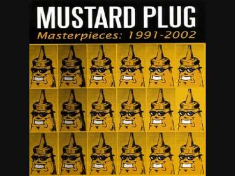 Mustard Plug - Mendoza