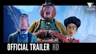 MISSING LINK | Official Trailer 2 | 2019 [HD]