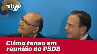 Reunião do PSDB tem clima tenso