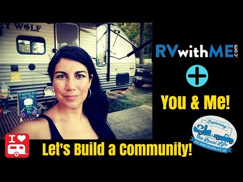 RV Community Building Website RVwithME - User Provided Campground Reviews. Boondocking Locations