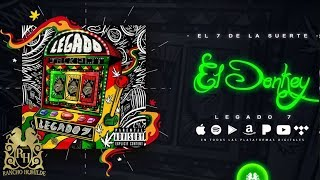 Legado 7 - El Donkey [Official Audio]
