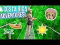 ADVENTURES IN COSTA RICA! ZIP LINING, BOATING & MORE!