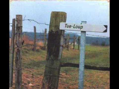 Tue Loup - La Bougie