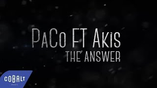 Constantine PaCo - The Answer feat Akis Panagiotidis | Official Lyric Video