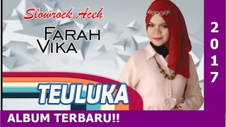 download lagu Farah Vika - Teuluka  Music gratis