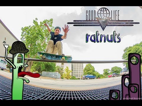 Good Life Skateboards Welcomes Ratnuts!