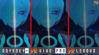 THROUGH THE LENSES - SAMSUNG ODYSSEY + PLUS vs HTC VIVE PRO vs LENOVO EXPLORER