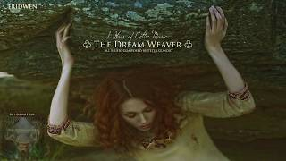 1 Hour of Beautiful Celtic Fantasy Music | The Dream Weaver