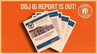 IG Report Breakdown: Here Are The Inaccuracies | The News & Why It Matters | Ep 430