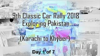 Classic & Vintage Car Rally 2018 I Exploring Pakistan (Karachi to Khyber on classic cars)