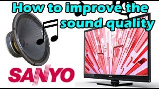 FW32D06F Unbox & How to improve the sound quality on Sanyo TV.