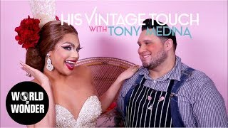 Valentina: His Vintage Touch with Tony Medina