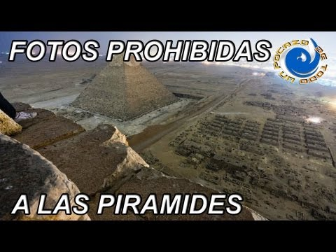 FOTOS PROHIBIDAS DE LAS PIRAMIDES DE EGIPTO