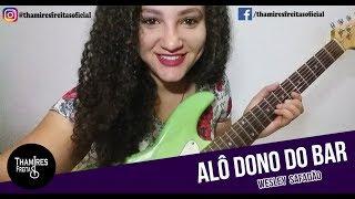 Alô Dono do Bar - Wesley Safadão (Forró na Guitarra)