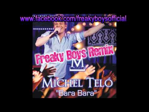 Michel Telo - Bara Bara (freaky Boys Official Remix) video