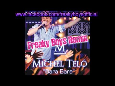 Michel Telo - Bara Bara (Freaky Boys Official Remix)